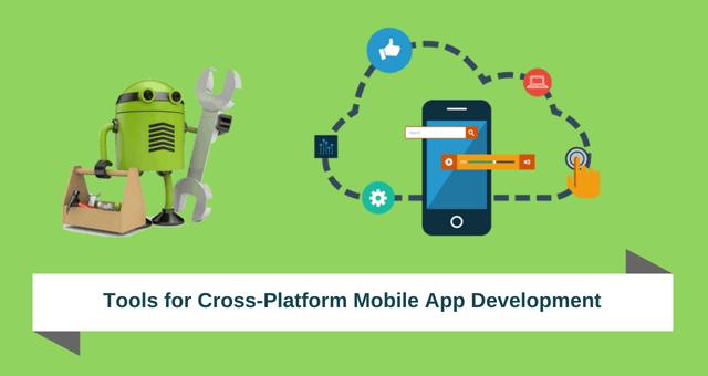 Necessary Tools For Cross-Platform Mobile App Development