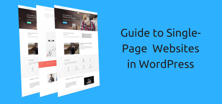 The Simple Guide to Single-Page Attractive Websites in WordPress