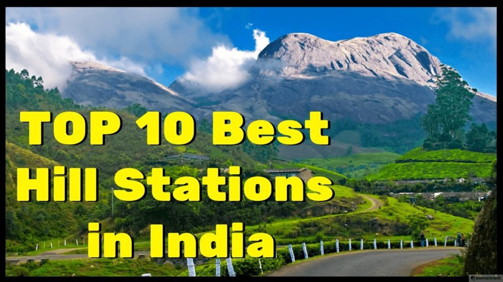Top 5 Best Hill Stations to Visit in India with Friends