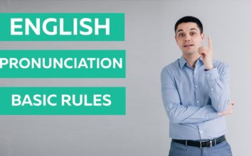 Some Rules to Consider for Excellent English Pronunciation