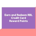 How to Earn and Redeem RBL Credit Card Reward Points