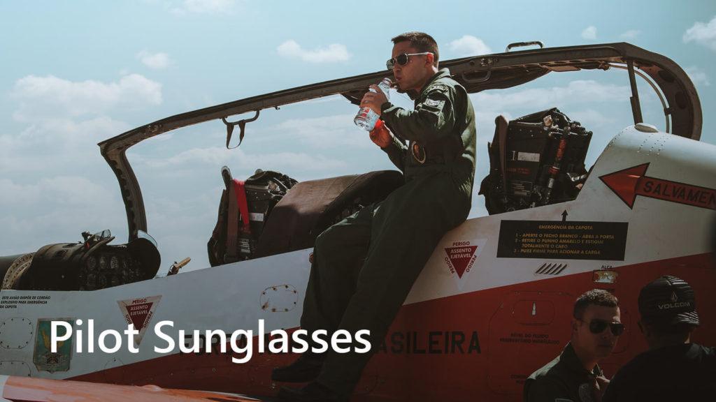 Sunglasses For Pilot