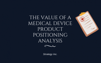 Medical Device Product Positioning Analysis