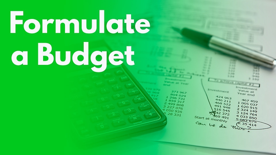 formulate a budget