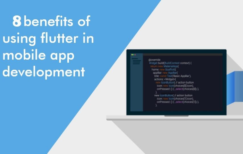 benefits of using flutter in mobile app development