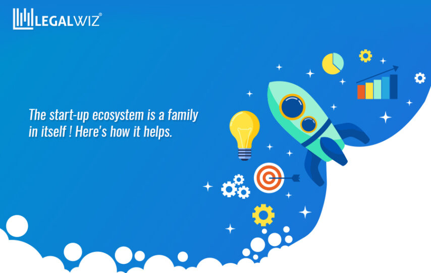 Start-up Ecosystem is a Family in Itself