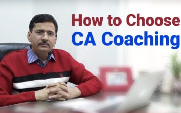 How To Choose Best CA Coaching in India?